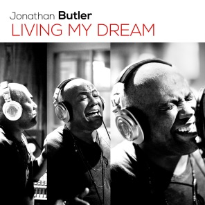 "Jonathan Butler ""Living My Dream"""
